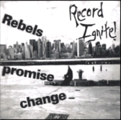 Record Ignite - Rebels Promise Change Jacket Face